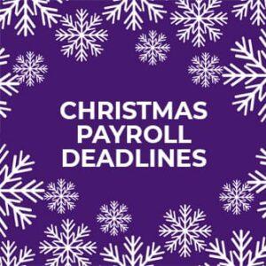 Christmas payroll deadlines