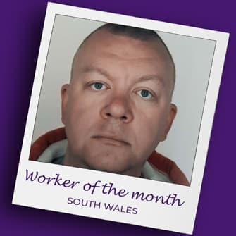 David - South Wales worker of the month